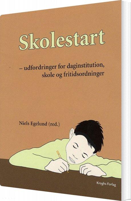 Skolestart - Niels Egelund - Bog