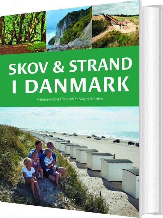 Skov Og Strand I Danmark - Søren Olsen - Bog