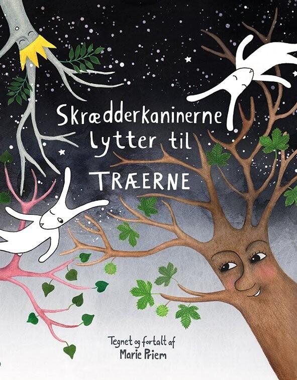 Image of   Skrædderkaninerne Lytter Til Træerne - Marie Priem - Bog