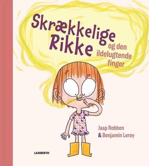 Image of   Skrækkelige Rikke Og Den Ildelugtende Finger - Jaap Robben - Bog