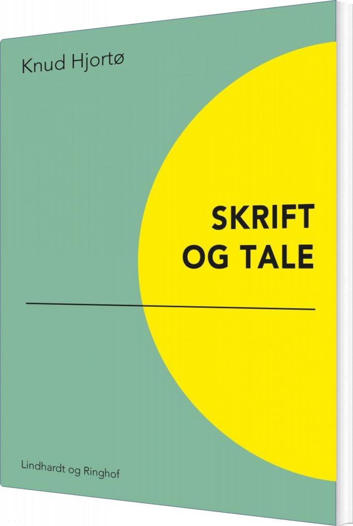 Image of   Skrift Og Tale - Knud Hjortø - Bog
