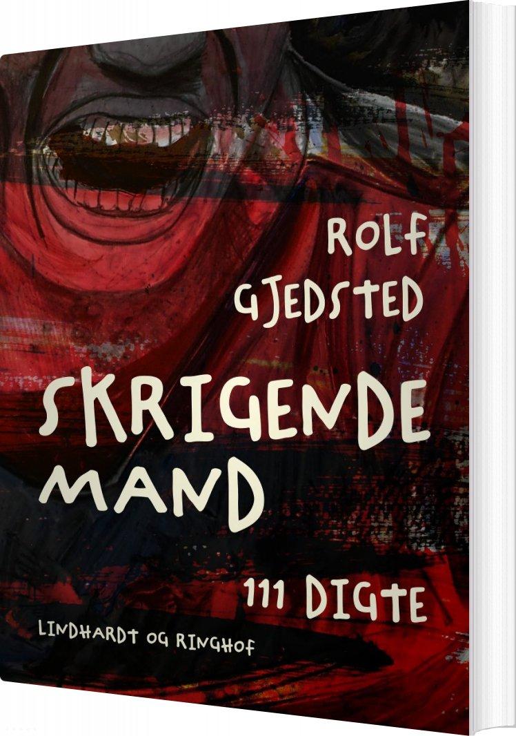 Skrigende Mand - Rolf Gjedsted - Bog