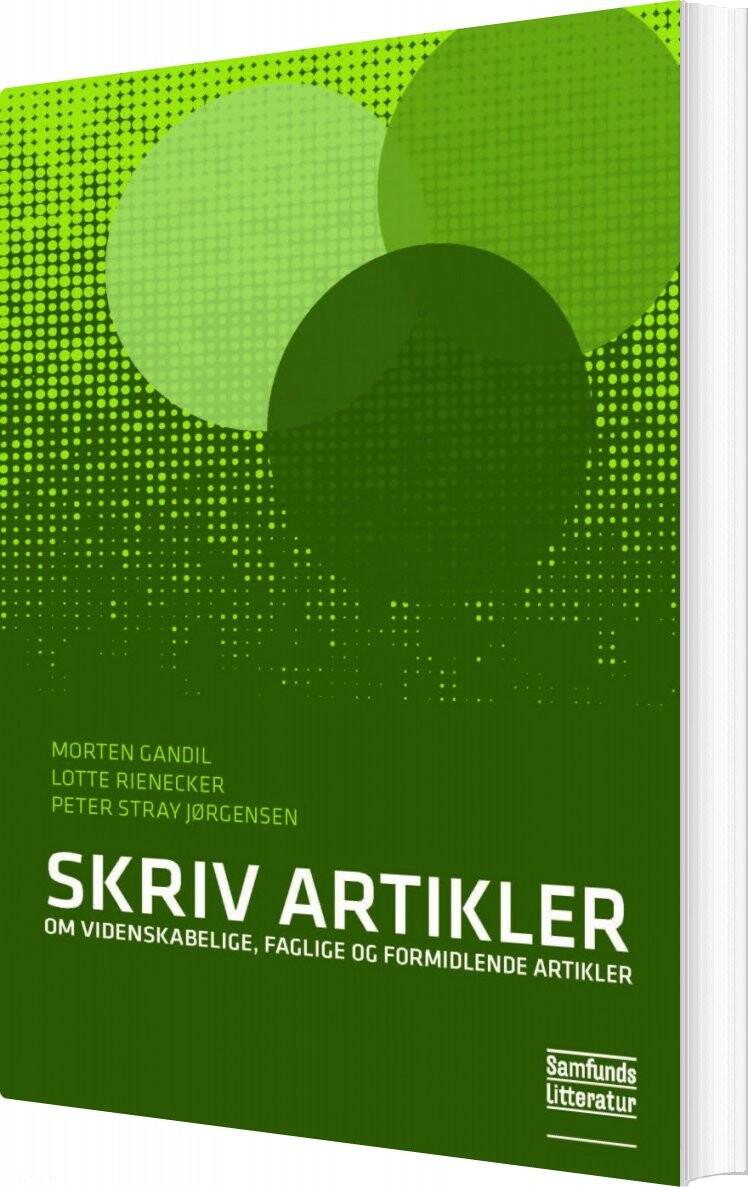 Image of   Skriv Artikler - Lotte Rienecker - Bog