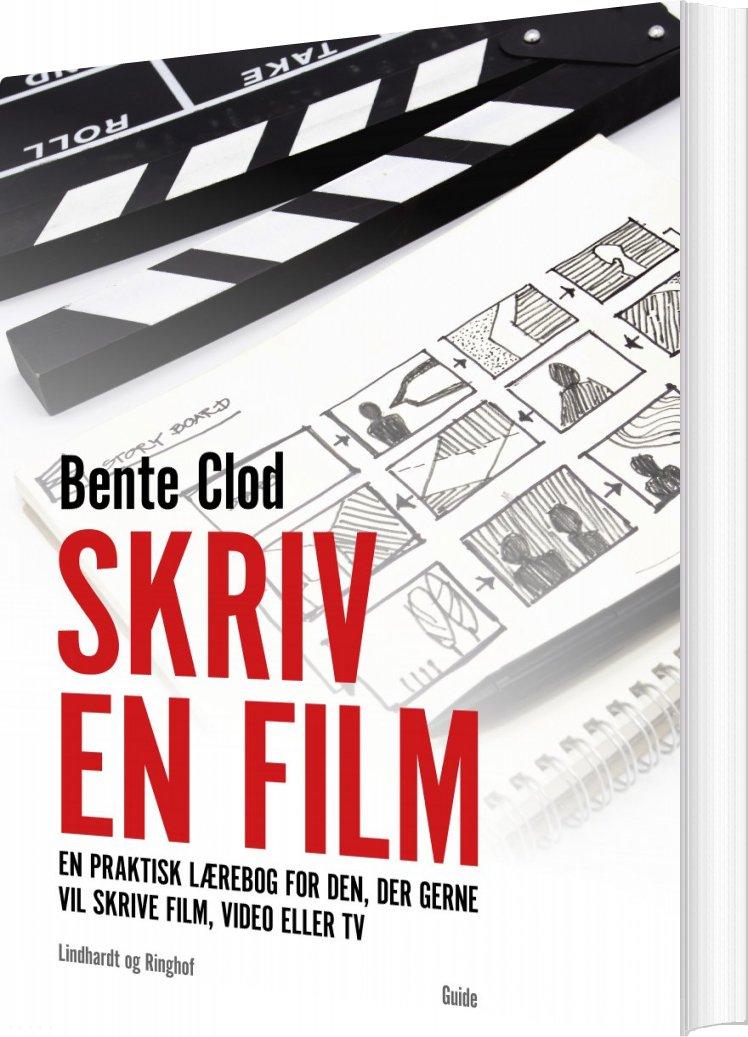 Skriv En Film - Bente Clod - Bog