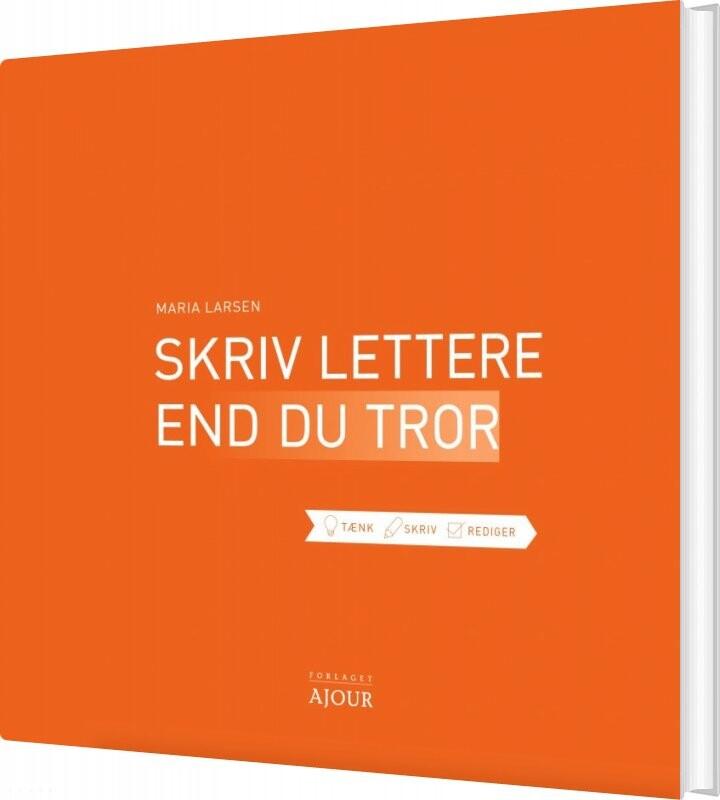 Billede af Skriv Lettere End Du Tror - Maria Larsen - Bog