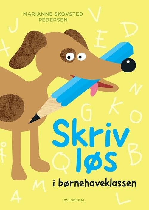 Image of   Skriv Løs - Marianne Skovsted Pedersen - Bog