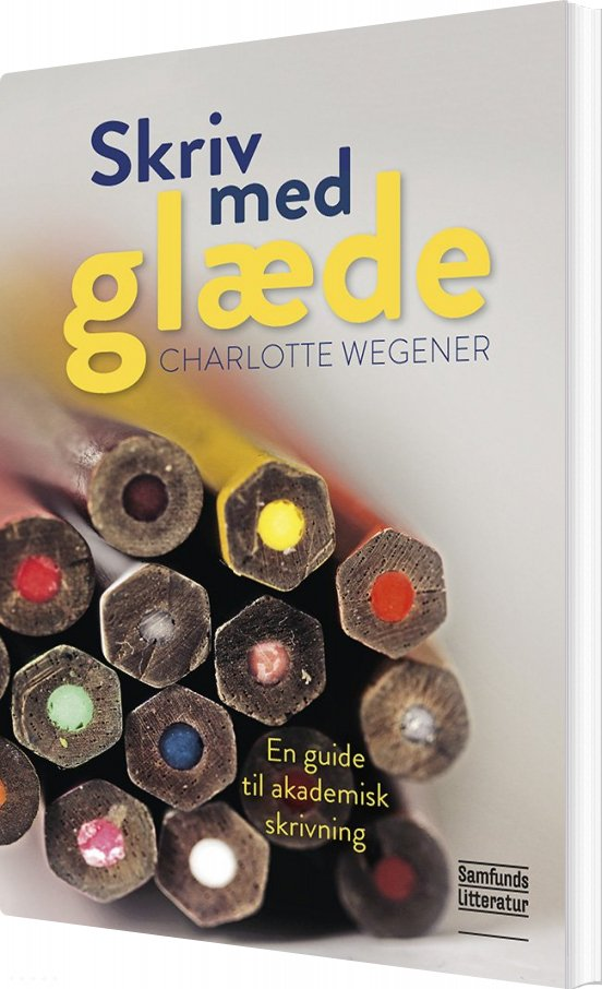 Image of   Skriv Med Glæde! - Charlotte Wegener - Bog
