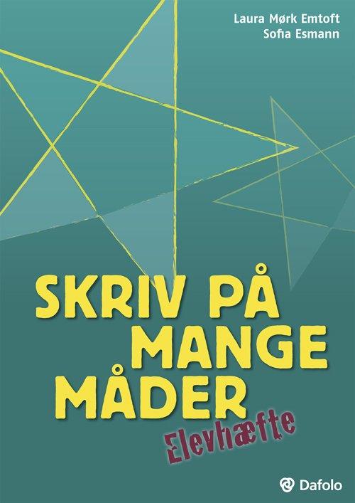 Image of   Skriv På Mange Måder - Sofia Esmann - Bog