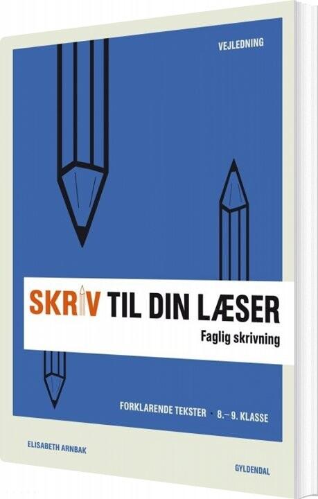 Image of   Skriv Til Din Læser 3 Lærerbog - Elisabeth Arnbak - Bog