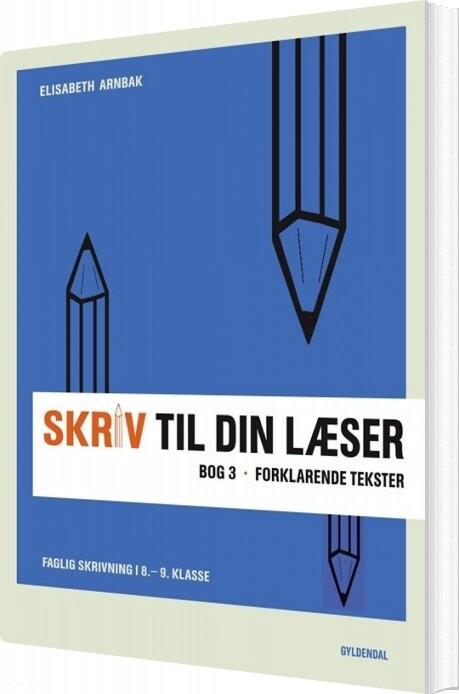 Image of   Skriv Til Din Læser 3 - Elisabeth Arnbak - Bog