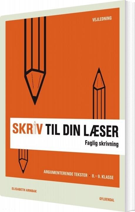 Image of   Skriv Til Din Læser 4. Lærerbog - Elisabeth Arnbak - Bog
