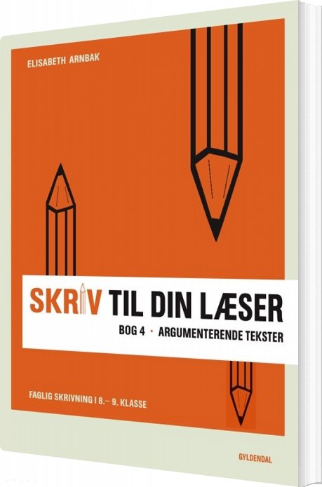 Image of   Skriv Til Din Læser 4 - Elisabeth Arnbak - Bog