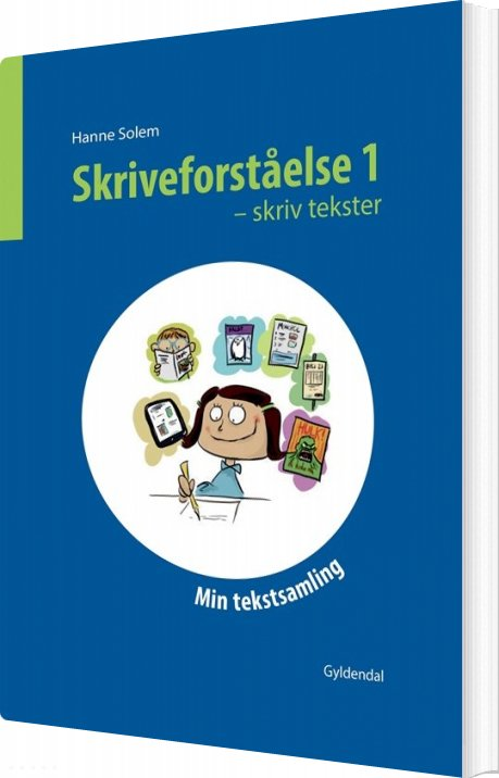 Skriveforståelse 1 - Skriv Tekster - Hanne Solem - Bog