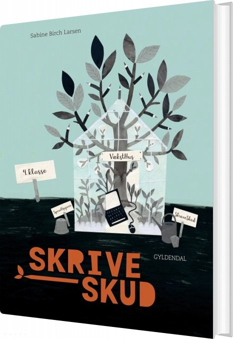 Skriveskud. 4. Klasse - Sabine Birch Larsen - Bog