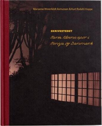 Image of   Skrivestedet. Karen Blixens Spor I Kenya Og Danmark - Kurt Rodahl Hoppe - Bog