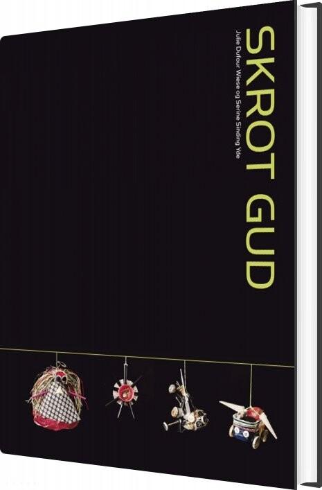 Image of   Skrot Gud - Julie Dufour Wiese - Bog