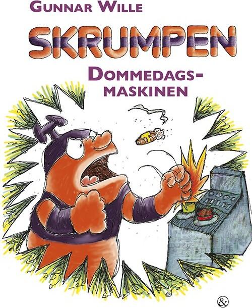 Skrumpen - Dommedagsmaskinen - Gunnar Wille - Bog