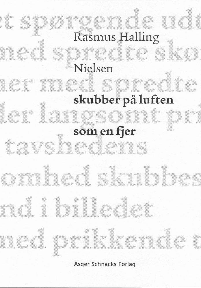 Skubber På Luften Som En Fjer - Rasmus Halling Nielsen - Bog