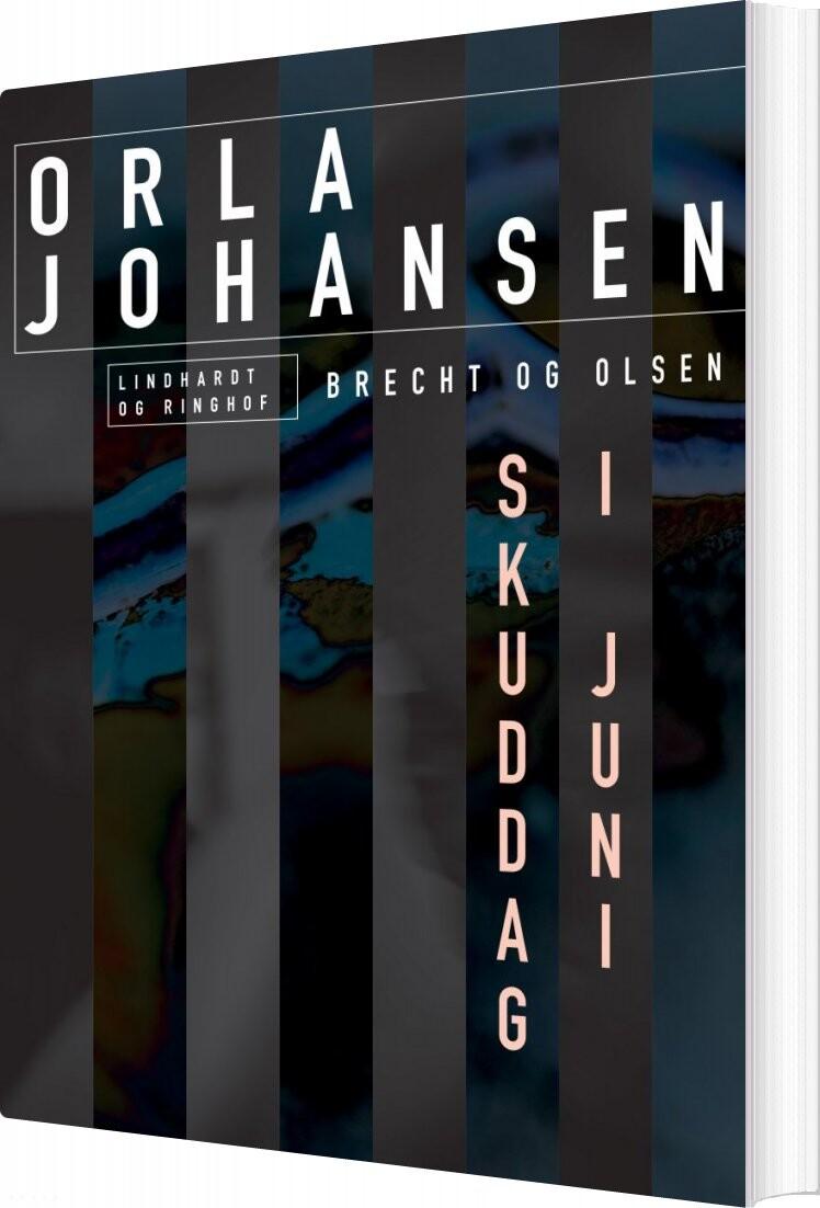Image of   Skuddag I Juni - Orla Johansen - Bog