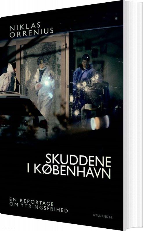 Skuddene I København - Niklas Orrenius - Bog