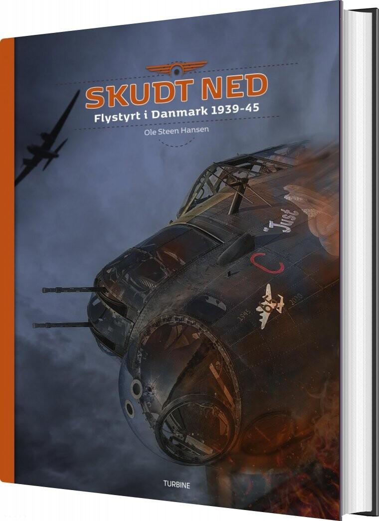 Image of   Skudt Ned - Ole Steen Hansen - Bog