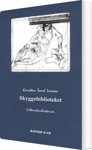 Skyggebiblioteket - Karsten Sand Iversen - Bog