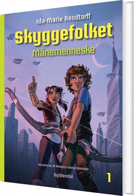 Image of   Skyggefolket 1 - Månemenneske - Ida-marie Rendtorff - Bog