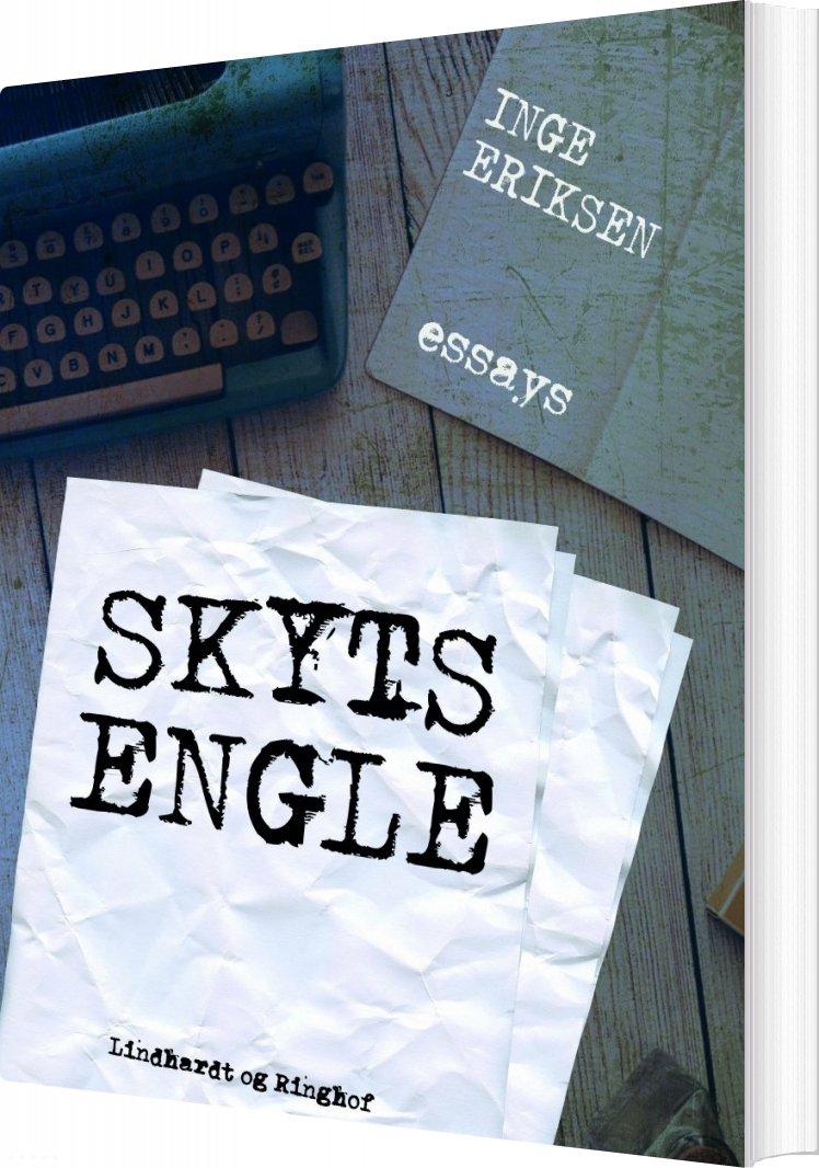 Skytsengle - Inge Eriksen - Bog