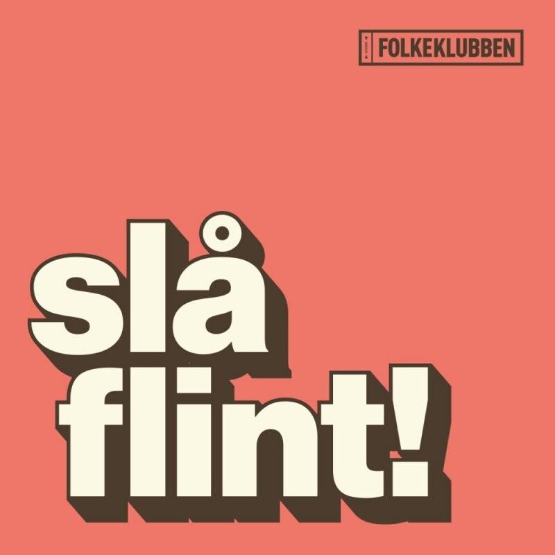 Image of   Folkeklubben - Slå Flint! - Vinyl / LP
