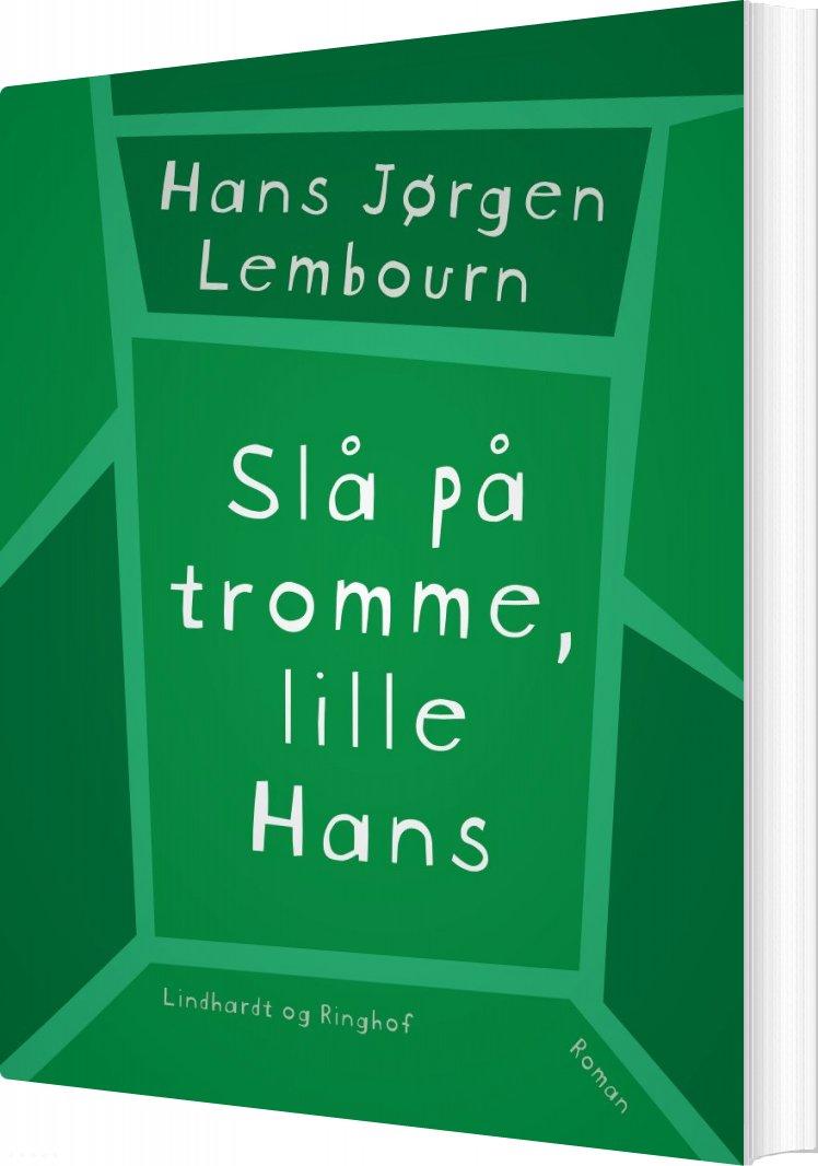 Image of   Slå På Tromme, Lille Hans - Hans Jørgen Lembourn - Bog