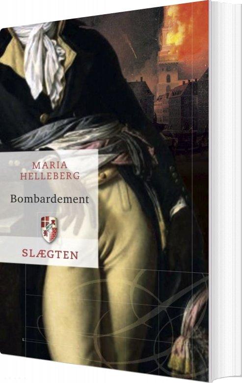 Slægten 18: Bombardement - Maria Helleberg - Bog