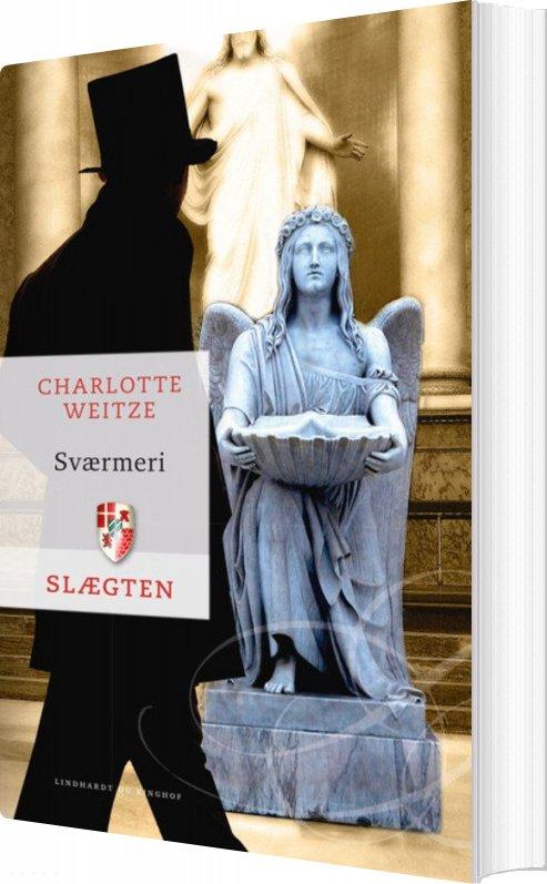 Slægten 19: Sværmeri - Charlotte Weitze - Bog