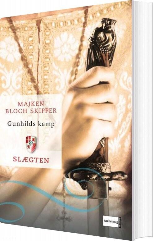 Image of   Slægten 2: Gunhilds Kamp - Majken Bloch Skipper - Bog