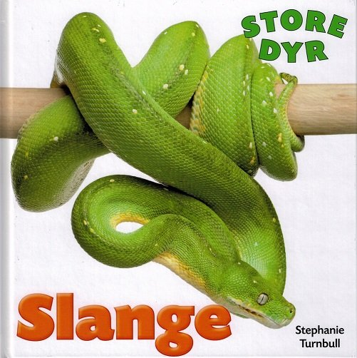 Image of   Store Dyr - Slange - Stephanie Turnbull - Bog