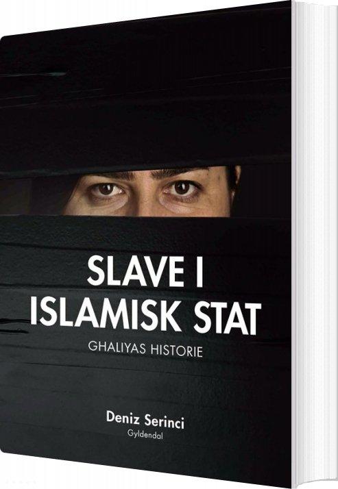 Image of   Slave I Islamisk Stat - Deniz B. Serinci - Bog