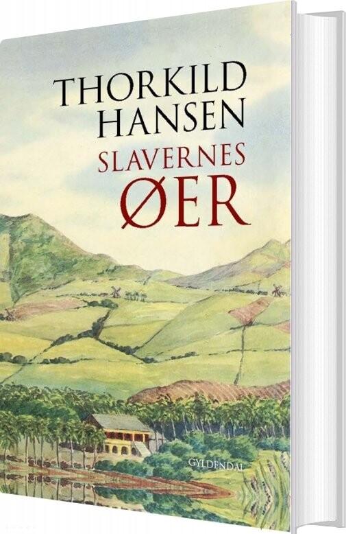 Image of   Slavernes øer - Thorkild Hansen - Bog