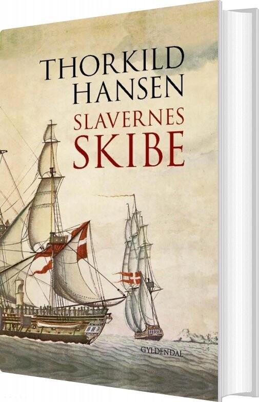 Image of   Slavernes Skibe - Thorkild Hansen - Bog