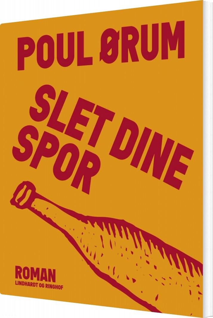 Image of   Slet Dine Spor - Poul ørum - Bog