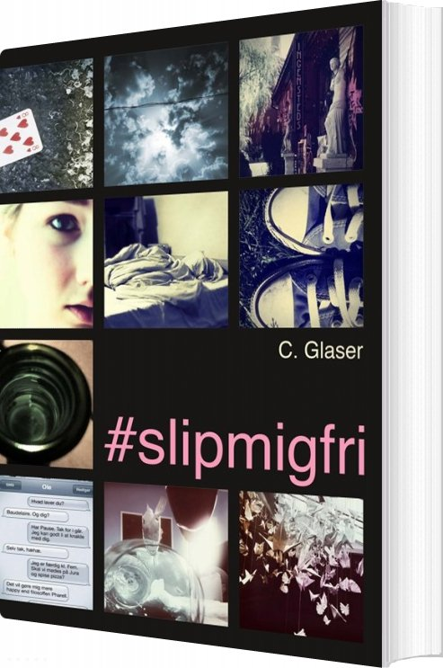 Image of   #slipmigfri / Slip Mig Fri - Charlotte Glaser - Bog