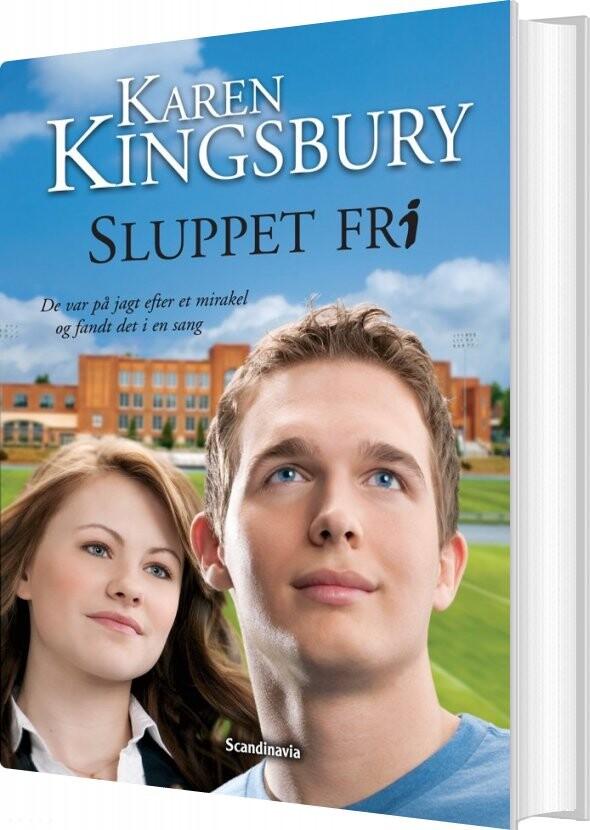 Image of   Sluppet Fri - Karen Kingsbury - Bog