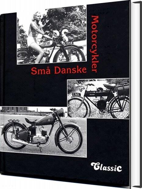 Image of   Små Danske Motorcykler - Michael Thygesen - Bog