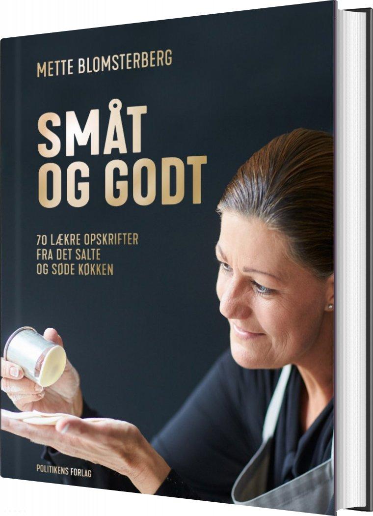 Småt Og Godt - Mette Blomsterberg - Bog