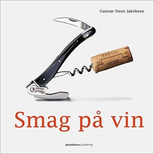 Smag På Vin - Gunnar Steen Jakobsen - Bog