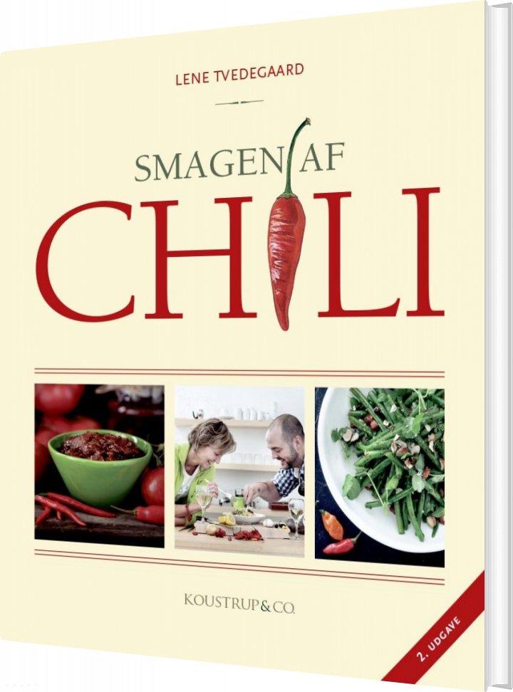 Image of   Smagen Af Chili - Lene Tvedegaard - Bog