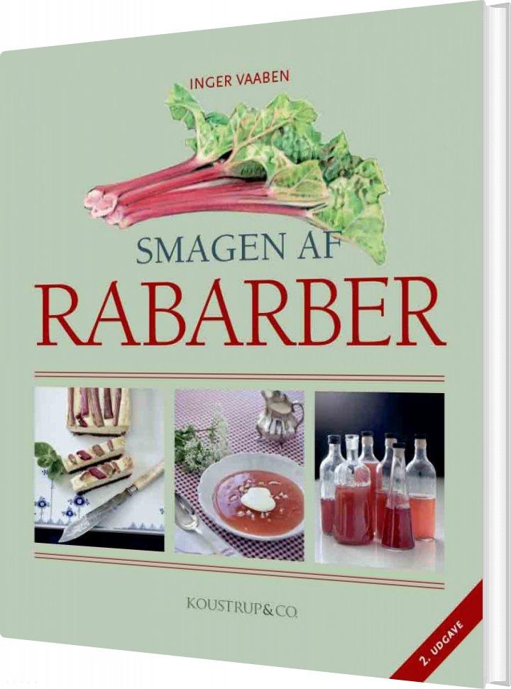 Image of   Smagen Af Rabarber - Inger Vaaben - Bog
