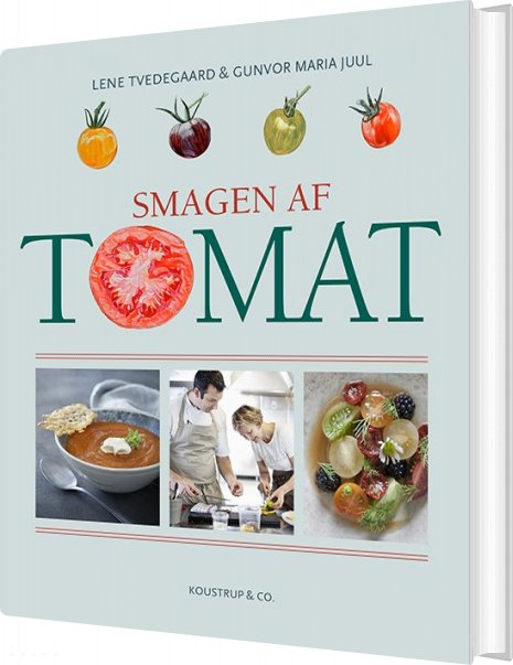 Smagen Af Tomat - Lene Tvedegaard - Bog