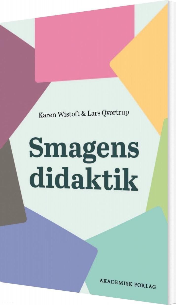 Image of   Smagens Didaktik - Lars Qvortrup - Bog