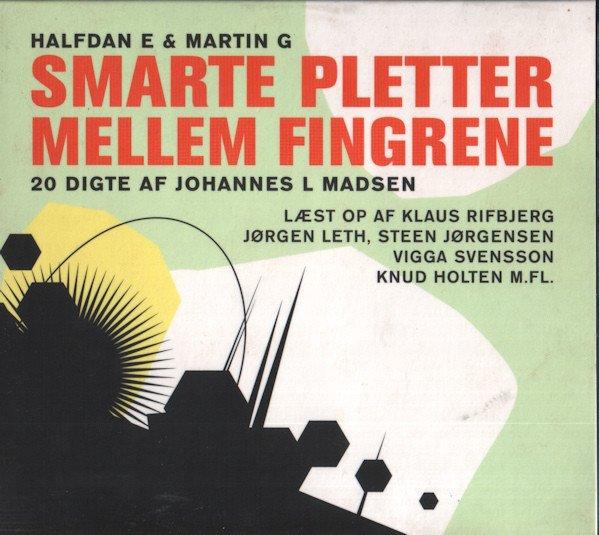 Halfdan E & Martin G - Smarte Pletter Mellem Fingerne - CD
