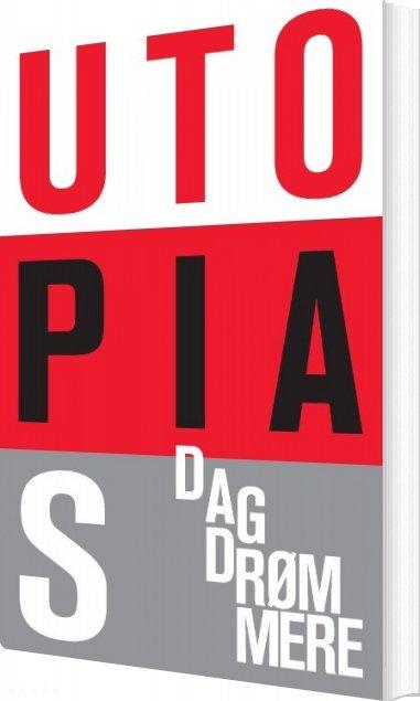 Smeltede Næsehorn Utopias Dagdrømmere - Mikkel Grøn - Bog