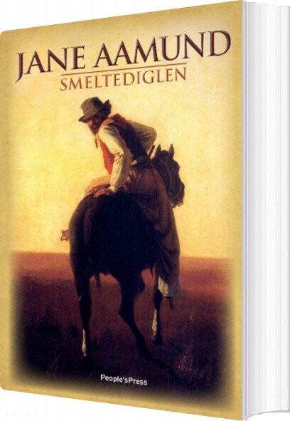 Smeltediglen - Jane Aamund - Bog